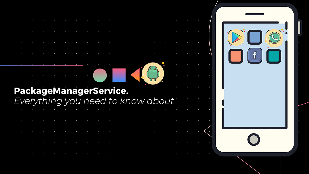 Android PackageManagerService feature image