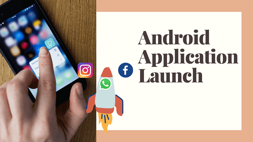 Android application launch