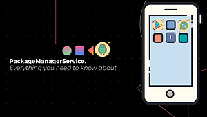 Android PackageManagerService: In-depth Understanding